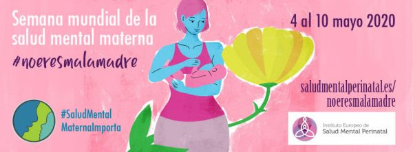 #NOeresmalamadre. Día Mundial de la Salud Mental Materna.